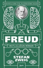 Freud: Mutluluğun Mimarı