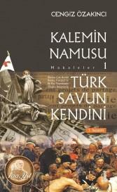 Kalemin Namusu 1-Makaleler-Türk Savun Kendini