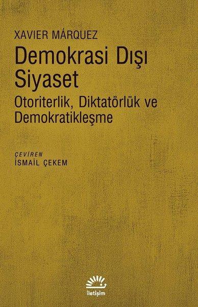 Demokrasi Dışı Siyaset-Otoriterlik Diktatörlük ve Demokratikleşme