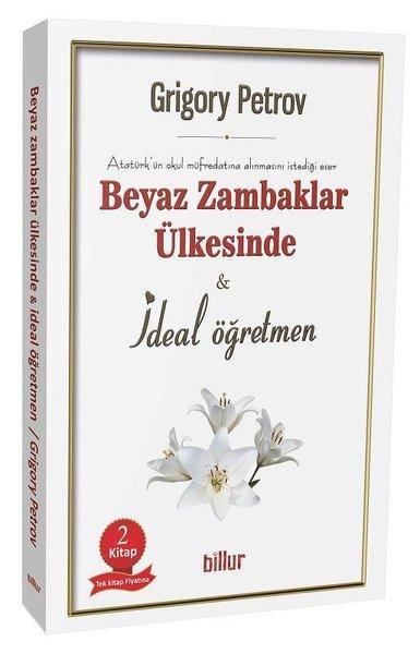 Beyaz Zambaklar Ülkesinde ve İdeal Öğretmen Seti-2 Kitap Takım