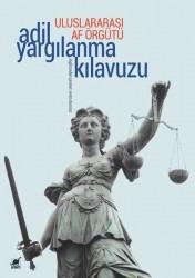 Uluslararası Af Örgütü - Adil Yargılanma Kılavuzu
