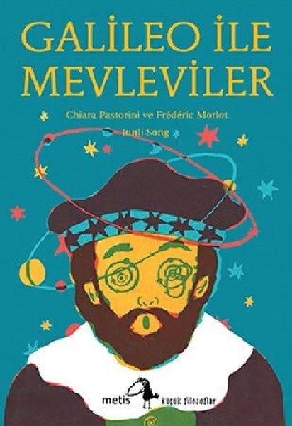 Galileo İle Mevleviler - Küçük Filozoflar Dizisi 25