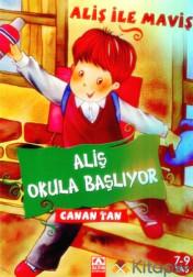 ALİŞ OKULA BAŞLIYOR