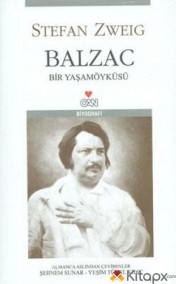 BALZAC BİR YAŞAMÖYKÜSÜ