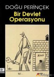 BİR DEVLET OPERASYONU
