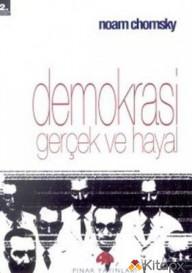 DEMOKRASİ GERÇEK VE HAYAL