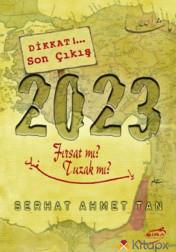 DİKKAT !... SON ÇIKIŞ 2023