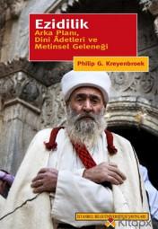 Ezidilik - Arka Planı, Dini Adetleri ve Metinsel Geleneği