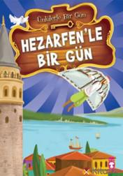 HEZARFEN'LE BİR GÜN