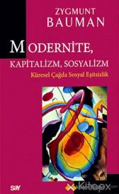 Modernite, Kapitalizm, Sosyalizm