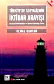 Türkiye'de Sosyalizmin İktidar Arayışı